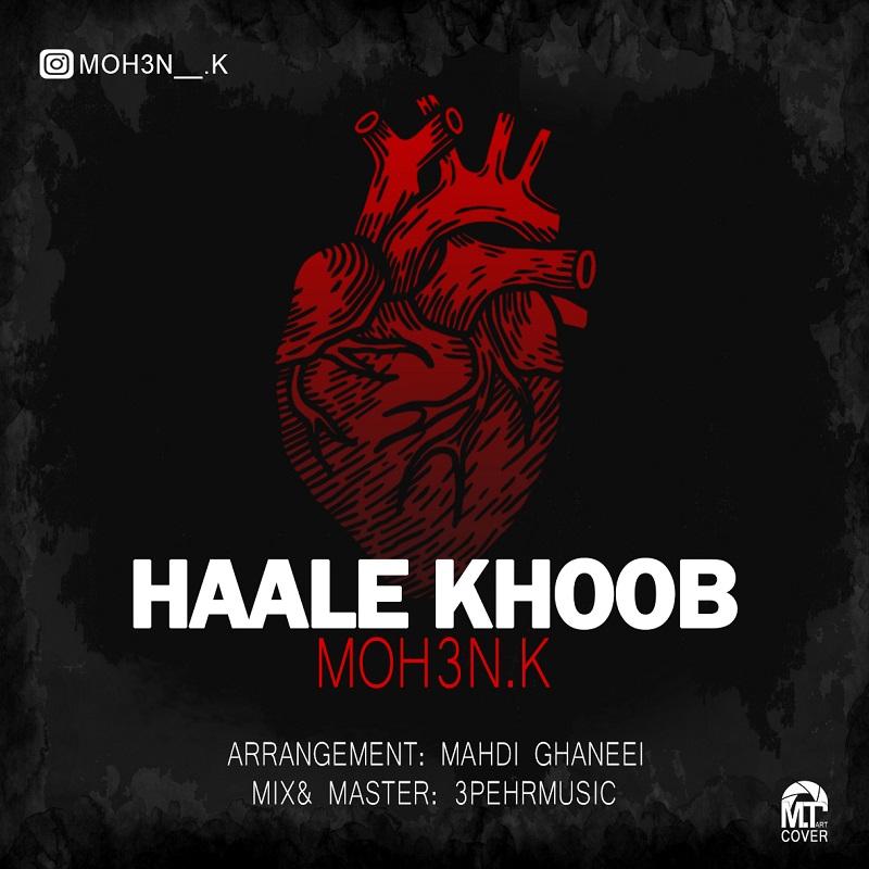 Moh3n K - Haale Khoob