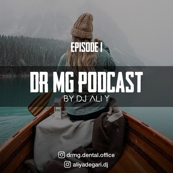 Dj Ali Y - Dr Mg podcast