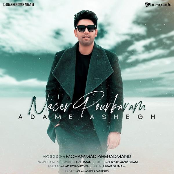 Naser Pourkaram - Adame Ashegh
