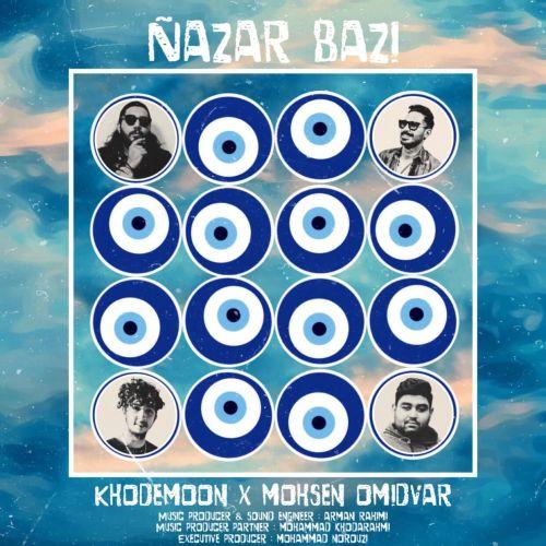 Khodemon & Mohsen Omidvar - Nazar Bazi
